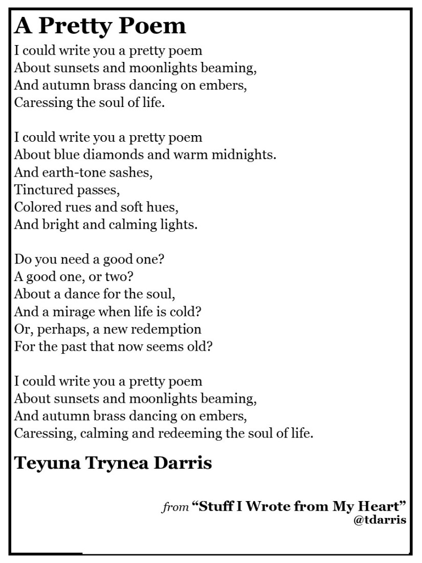 A Pretty Poem by Teyuna T. Darris