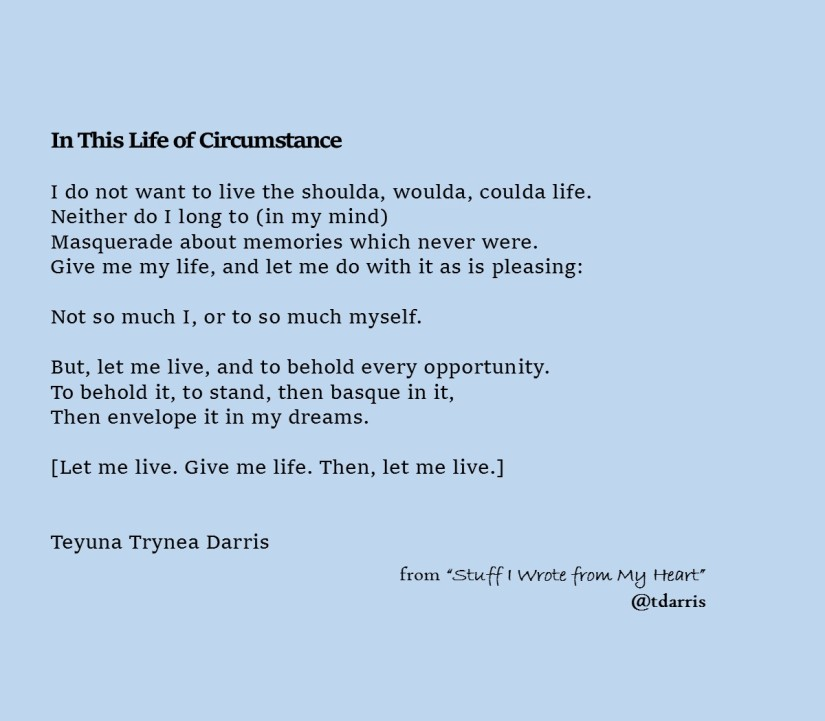 In This Life of Circumstance by Teyuna T. Darris